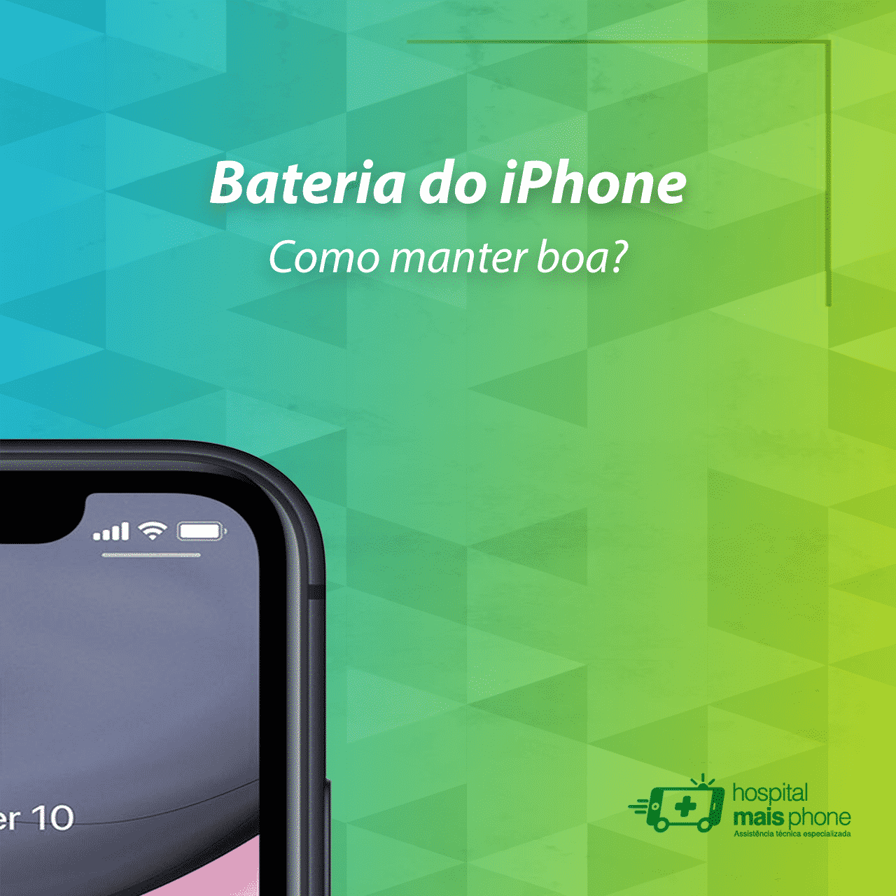 "Imagem editada, parte superior do display do iphone 11 com a mensagem ""Bateria do iPhone, como manter boa?"""